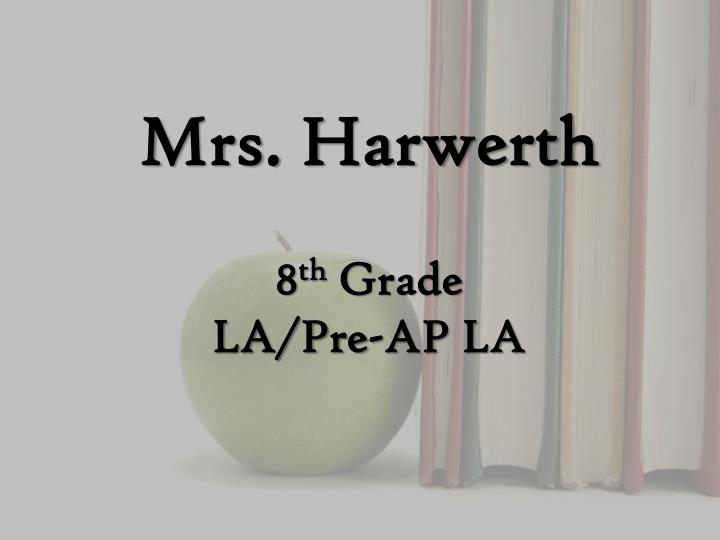 mrs harwerth