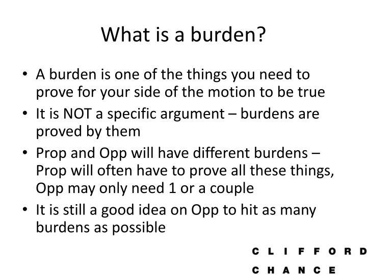 What is a burden?