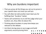 why are burdens important