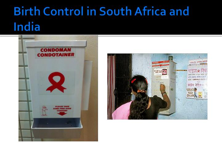 Birth Control in South Africa and India
