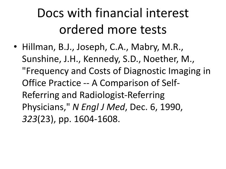 Docs with financial interest ordered more tests