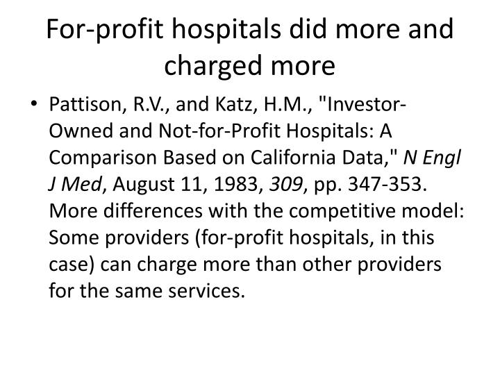 For-profit hospitals did more and charged more