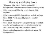 opening and closing doors