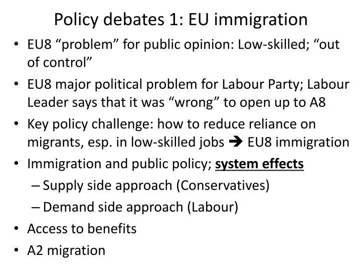 Policy debates 1: EU immigration