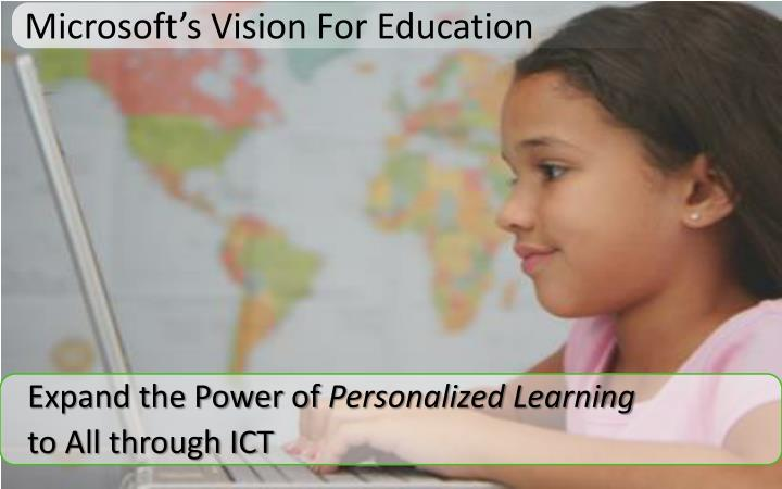Microsoft's Vision For Education