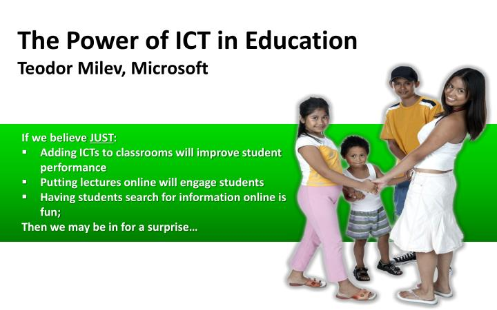 The Power of ICT in