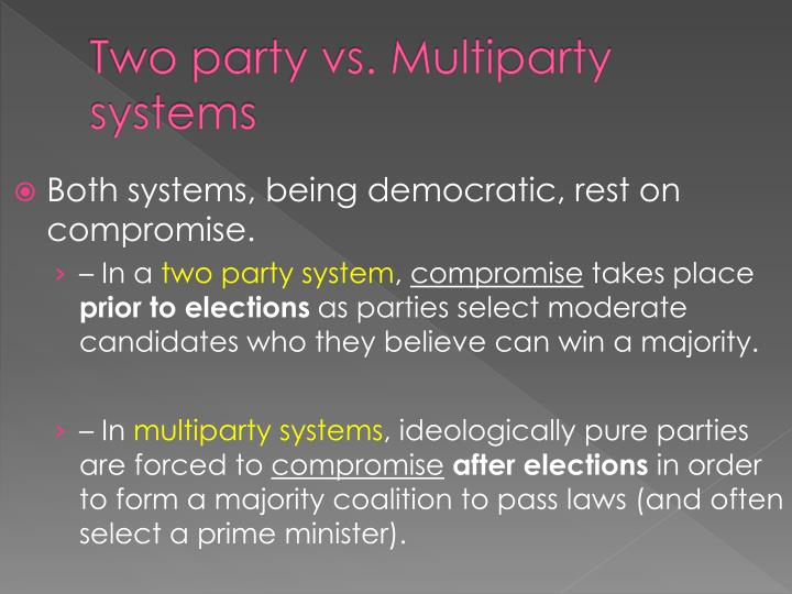 Two party vs. Multiparty systems