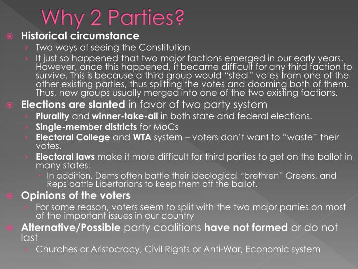 Why 2 parties