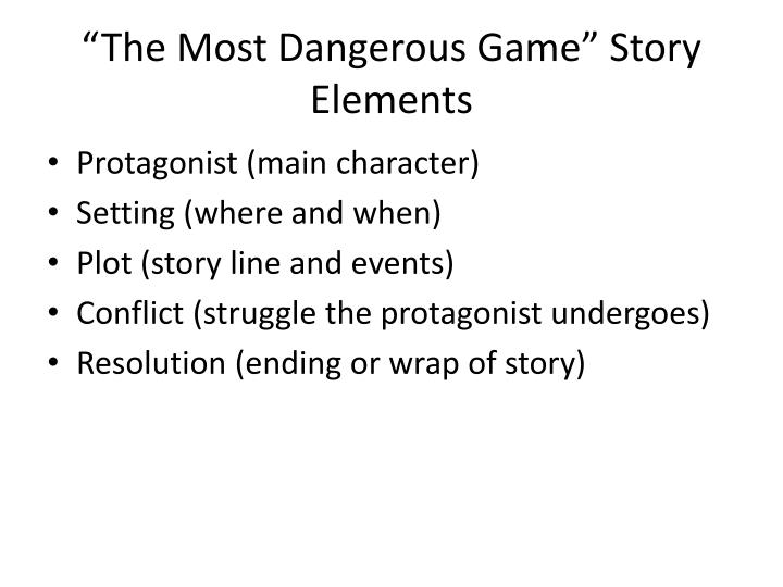 """The Most Dangerous Game"" Story Elements"