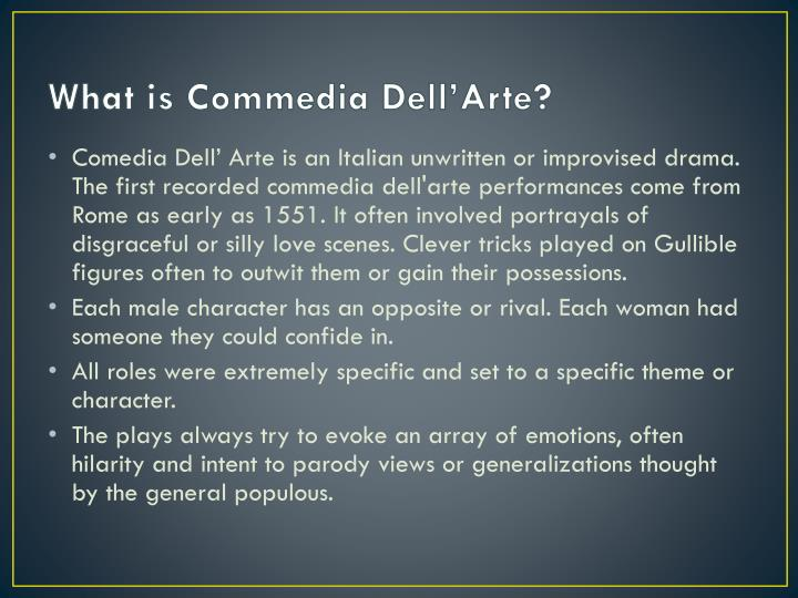 What is Commedia Dell'Arte?