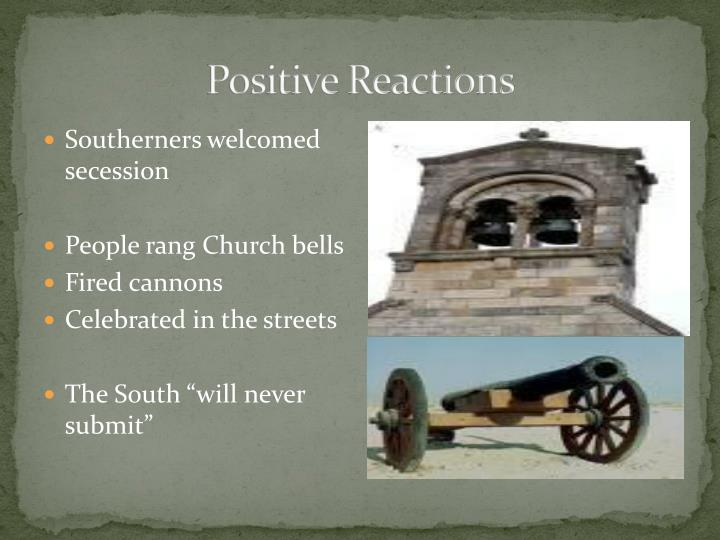 Positive Reactions