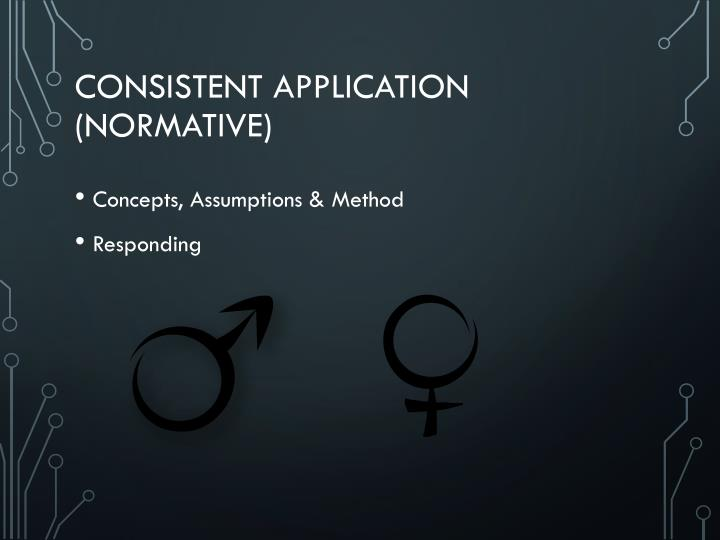 Consistent Application (Normative)
