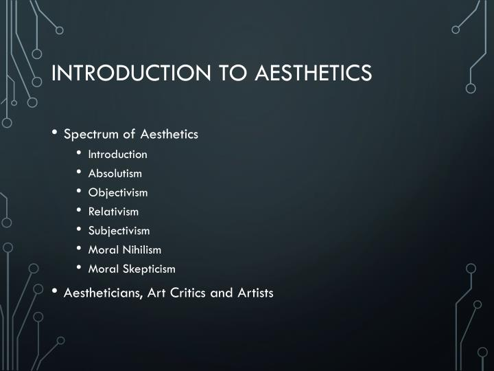 Introduction to aesthetics1