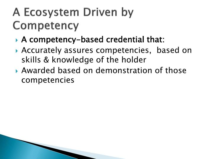 A Ecosystem Driven by Competency