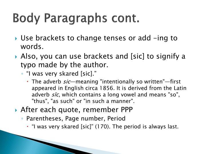 Body Paragraphs cont.