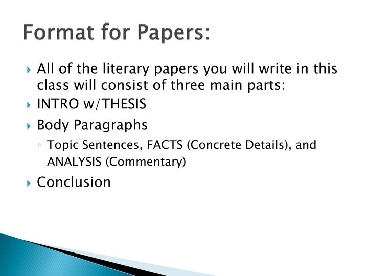 Format for Papers: