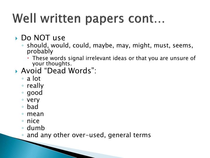 Well written papers cont…