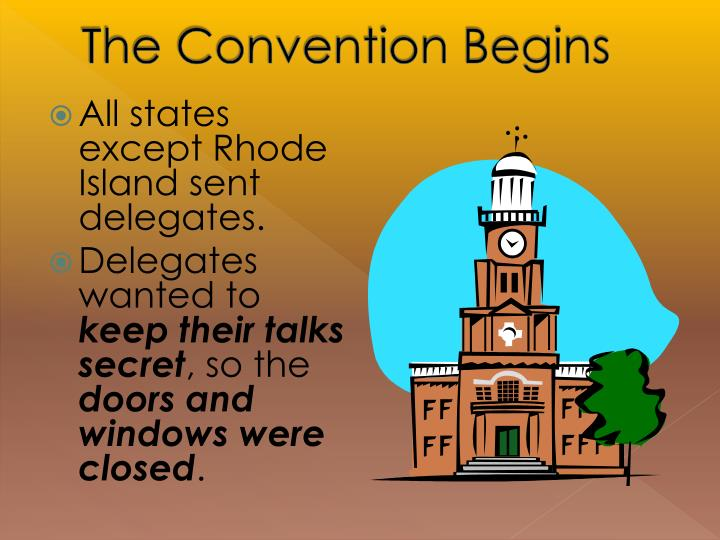 The Convention Begins