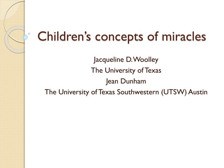 Children's concepts of miracles