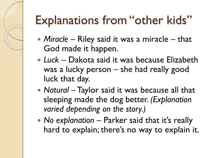 "Explanations from ""other kids"""