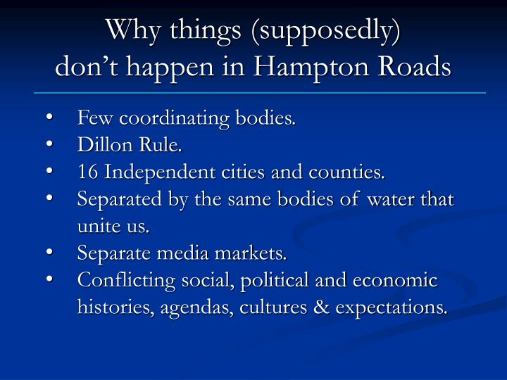 why things supposedly don t happen in hampton roads