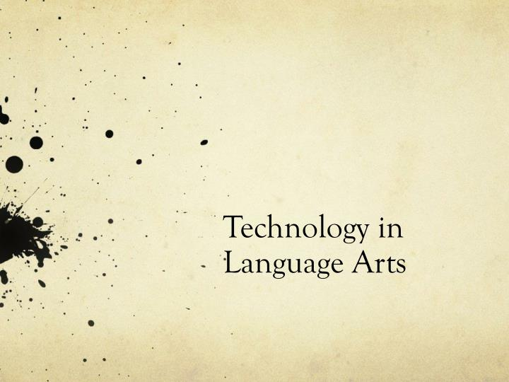 Technology in Language Arts