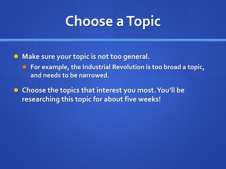 Choose a Topic