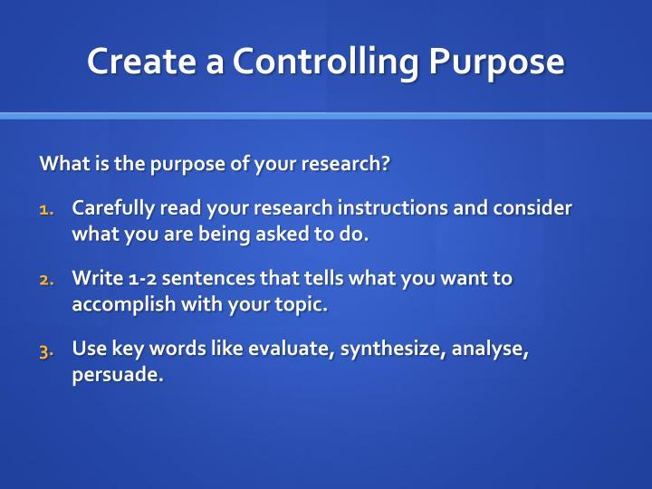 Create a Controlling Purpose