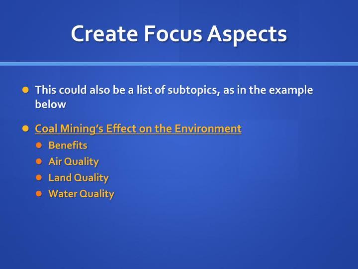 Create Focus Aspects