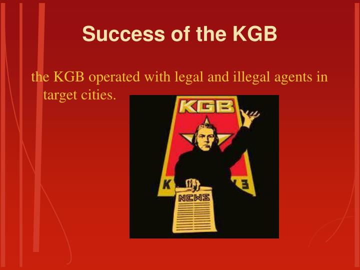 Success of the KGB
