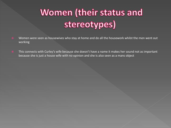 Women (their status and stereotypes)