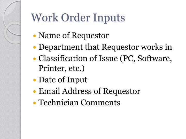 Work Order Inputs