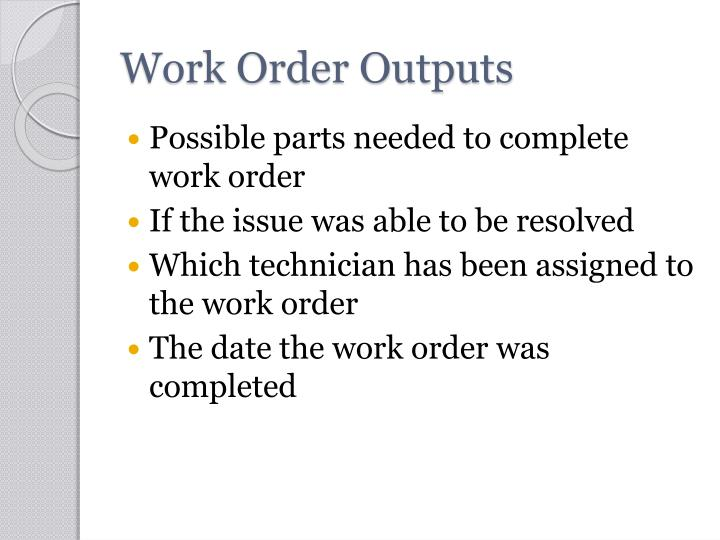 Work Order Outputs