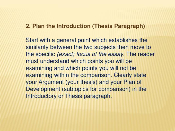 2. Plan the Introduction (Thesis Paragraph)