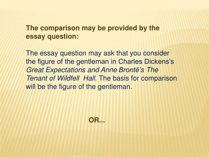 The comparison may be provided by the essay question: