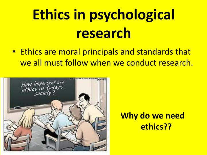 Ethics in psychological research