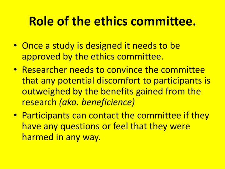 Role of the ethics committee.