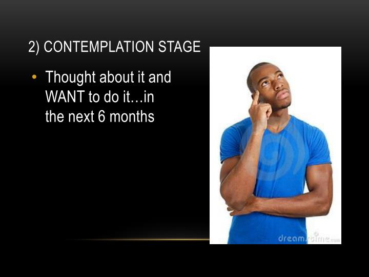 2) Contemplation Stage