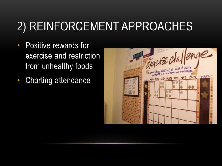 2) Reinforcement approaches