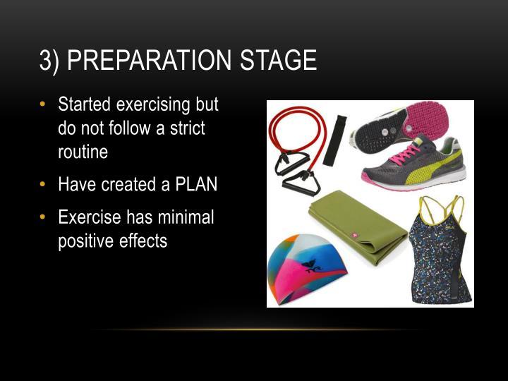 3) Preparation stage