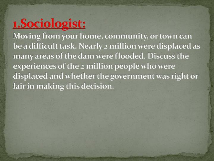 1.Sociologist: