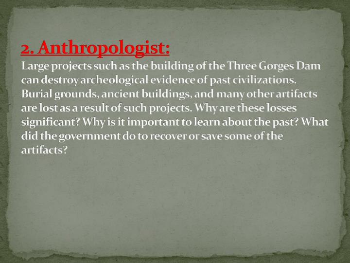 2. Anthropologist: