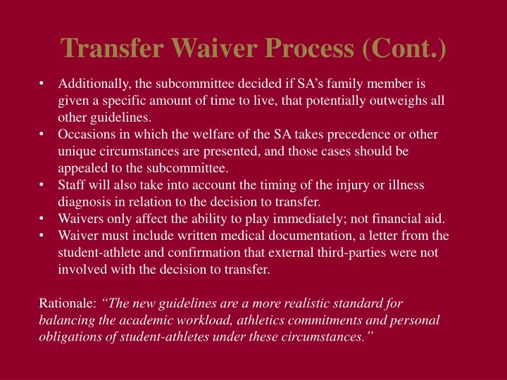 Transfer Waiver Process (Cont.)
