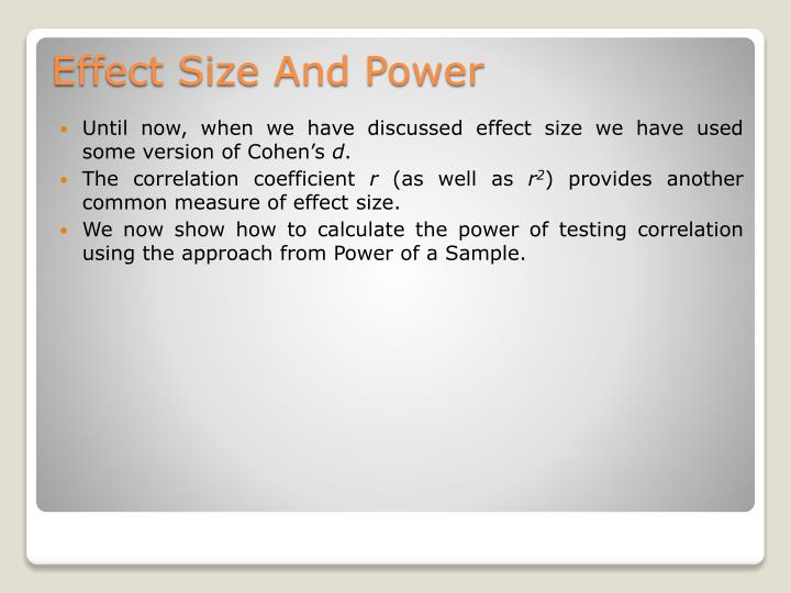 Until now, when we have discussed effect size we have used some version of Cohen's