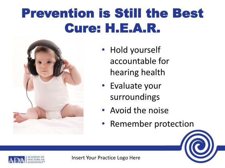 Prevention is Still the Best Cure: H.E.A.R.