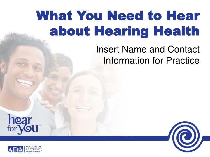 what you need to hear about hearing health