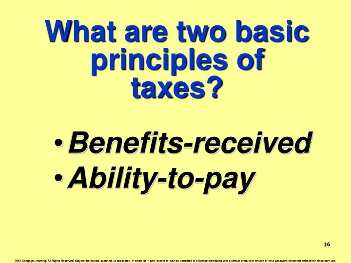 What are two basic principles of taxes?