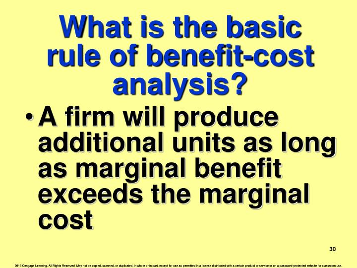 What is the basic rule of benefit-cost analysis?