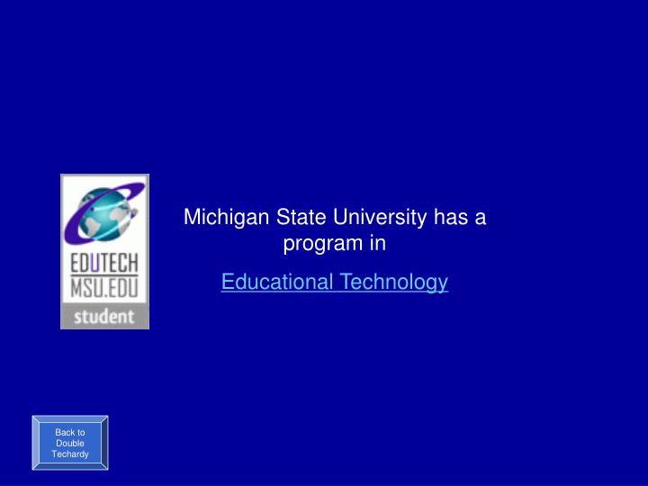 Michigan State University has a program in