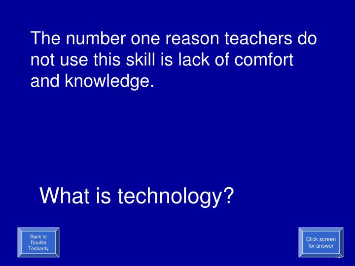 The number one reason teachers do not use this skill is lack of comfort and knowledge.